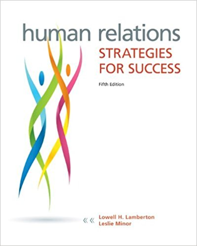 Human Relations: Strategies for Success Edition 5e Lamberton Test Bank 1