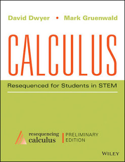 Calculus Resequenced for Students in STEM, Enhanced eText, Preliminary Edition Dwyer, Gruenwald Solution Manual 1
