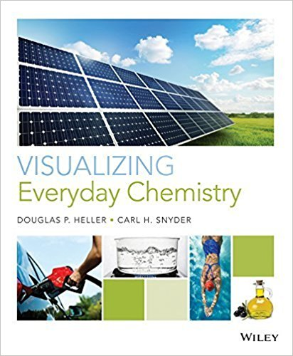 Test Bank for Visualizing Everyday Chemistry Heller, Snyder Test Bank 1