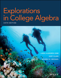 Test Bank and Solution manual Explorations in College Algebra, Enhanced eText, 6th Edition Kime, Clark, Michael 1
