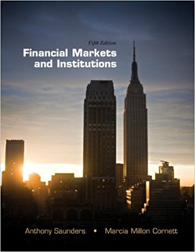 Instructor's Manual & Test Bank For Financial Markets and Institutions 5th Edition by Anthony Saunders 1