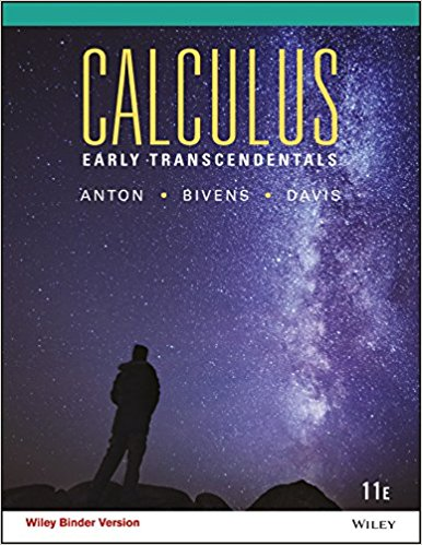 Test Bank and Solution Manual Calculus Early Transcendentals, Binder Ready Version, 11th Edition Anton, Bivens, Davis 1