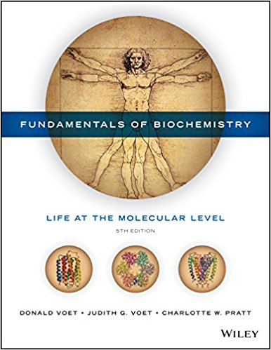 Test Bank and Solution Manual for Fundamentals of Biochemistry Life at the Molecular Level, 5th Edition Voet, Voet, Pratt Test Bank + Solution Manual + cases 1