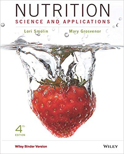 Test Bank And Solution Manual Nutrition Science And