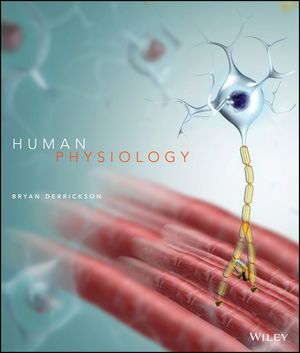 Test Bank for Human Physiology, 1st Edition by Bryan H. Derrickson Test Bank 1