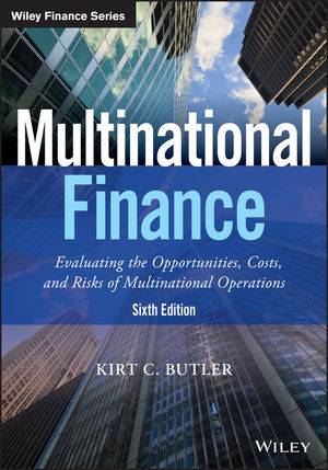 Test Bank for Multinational FinanceEvaluating the Opportunities, Costs, and Risks of Multinational Operations, 6E Kirt C. Butler Test bank 1
