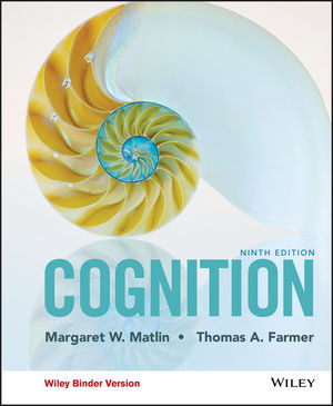 Test Bank and Solution Manual for Cognition, Binder Ready Version, 9th Edition Matlin, Farmer Test Bank + Solution Manual 1