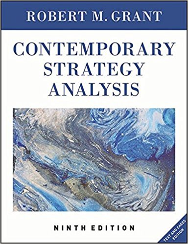 Test Bank for Contemporary Strategy Analysis Text and Cases Edition, 9th Edition Grant 1