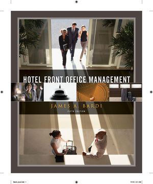 Test Bank & Solution Manual for Hotel Front Office Management, 5th Edition, Bardi Instructor Manual 1