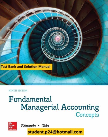 Fundamental Managerial Accounting Concepts 9th Edition By Thomas Edmonds Test Bank and Solution manual 1 800x1024 1