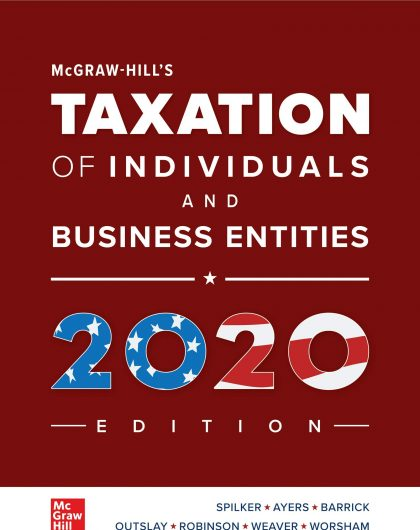 McGraw Hills Taxation of Individuals and Business Entities 2020 Edition 11th Edition By Brian Spilker Test Bank and Solution Manual 1