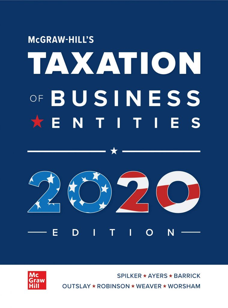 Taxation of Business Entities 2020 Edition 11th Edition Spilker Ayers Test Bank and solution Manual