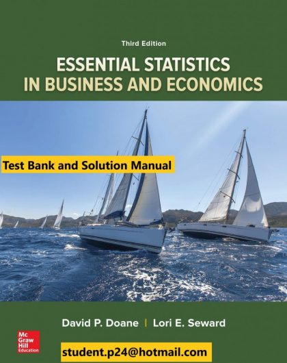 Essential Statistics in Business and Economics 3rd Edition By David Doane and Lori Seward © 2020 Test Bank and Solution Manual 790x1024 1