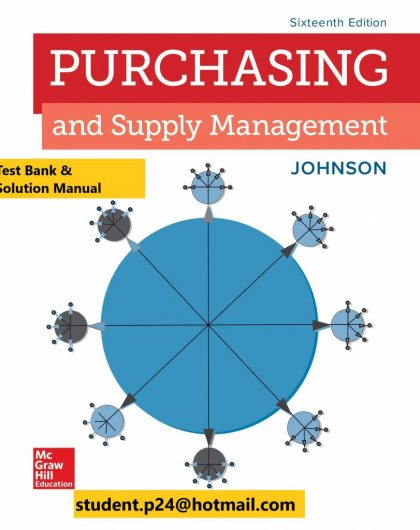 Purchasing and Supply Management 16th Edition By P. Fraser Johnson and Anna Flynn and Fraser Johnson © 2020 Test Bank and Solution Manual 1 840x1024 1