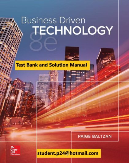 Business Driven Technology 8th Edition By Paige Baltzan and Amy Phillips © 2020 Test Bank and Solution Manual 800x1024 1