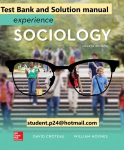 Experience Sociology 4th Edition Croteau 2020 Test Bank 1