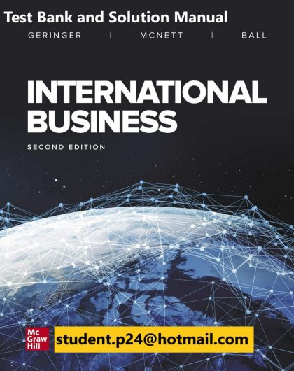 International Business 2nd Edition By Michael Geringer and Jeanne McNett and Donald Ball © 2020 Test Bank and Solution Manual 800x1024 1