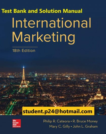 International Marketing 18th Edition By Philip Cateora and John Graham and Mary Gilly © 2020 Test Bank and Solution Manual 800x1024 1