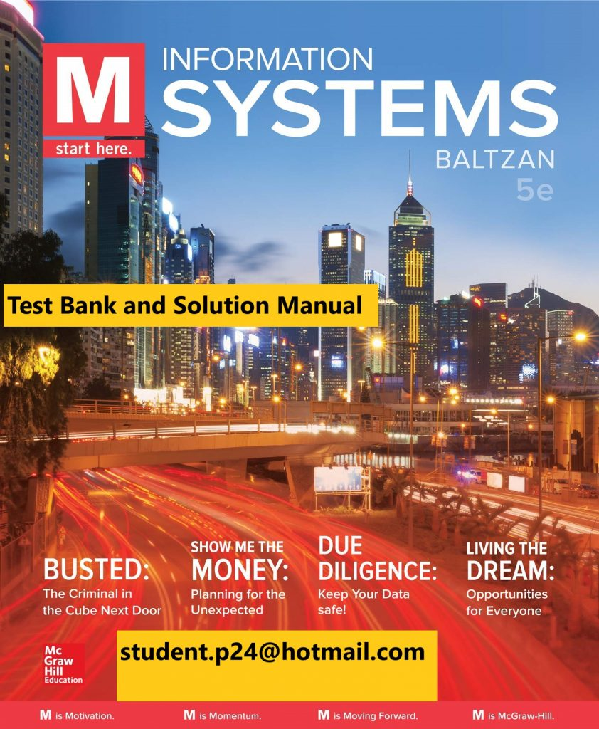 M Information Systems 5th Edition By Paige Baltzan © 2020 Test Bank and  Solution Manual