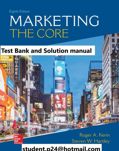 Marketing The Core 8th Edition By Roger Kerin and Steven Hartley © 2020 Test Bank and Solution Manual 800x1024 1