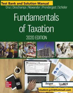 Fundamentals of Taxation 2020 Edition 13th  Cruz Test Bank and Solution Manual 1