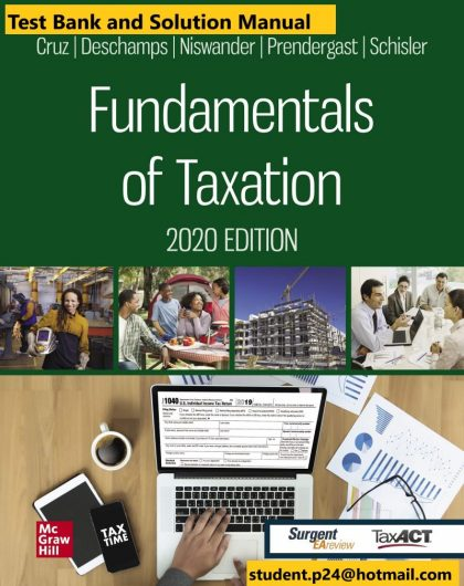 Fundamentals of Taxation 2020 Edition 13th Edition By Ana Cruz Test Bank and Solution Manual 800x1024 1