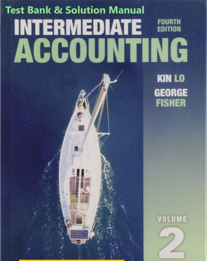 Intermediate Accounting Vol. 2 4E Lo Fisher ©2020 Test Bank and Solution Manual 779x1024 1