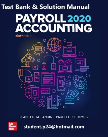 Payroll Accounting 2020 6th Edition By Jeanette Landin and Paulette Schirmer © 2020 Test Bank and Solution Manual 800x1024 1