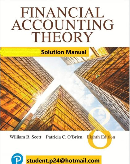 Financial Accounting Theory 8E Scott OBrien ©2020 Test Bank and Solution Manual 770x1024 1