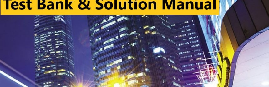 Legal Environment of Business 9th Edition Henry R. Cheeseman, Test Bank and Solution Manual