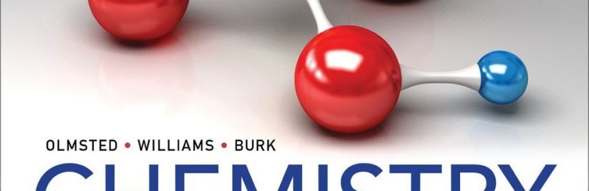 Chemistry, Third Canadian 3rd Edition by John A. Olmsted, Gregory M. Williams, and Robert C. Burk Test Bank and Instructor Solution Manual