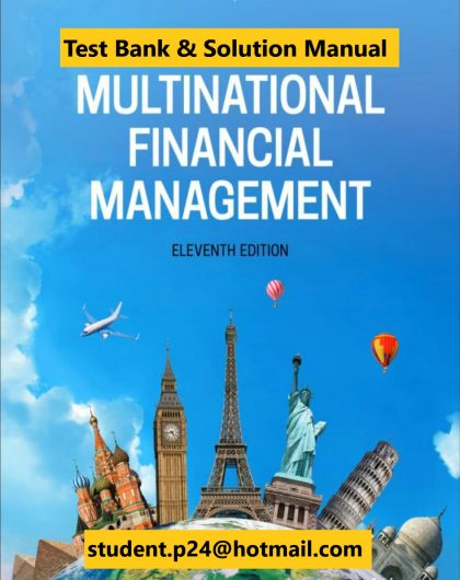 Multinational Financial Management 11th Edition Shapiro Hanouna 2020 Instructor Solution Manual Test Bank