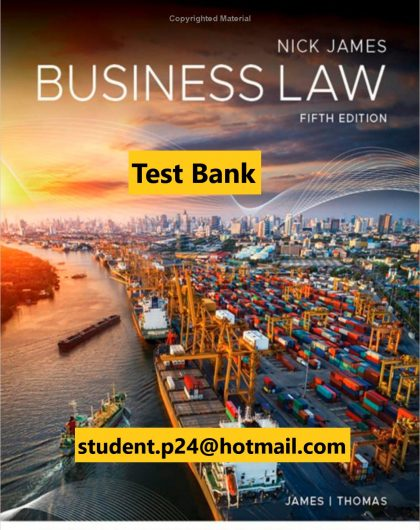 Business Law 5th Edition James Thomas 2020 AU Test Bank Instructor Resource Guide