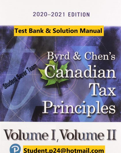 Canadian Tax Principles 2020-2021 Byrd Chens Test Bank Solution Manual
